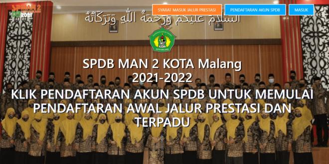 INFORMASI SELEKSI PESERTA DIDIK BARU (SPDB) ONLINE MAN 2 KOTA MALANG