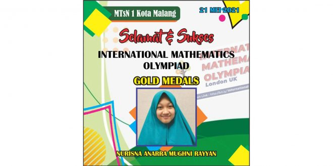 Siswi MTsN 1 Kota Malang Sukses Raih Medali Emas International Mathematics Olympiad 2021