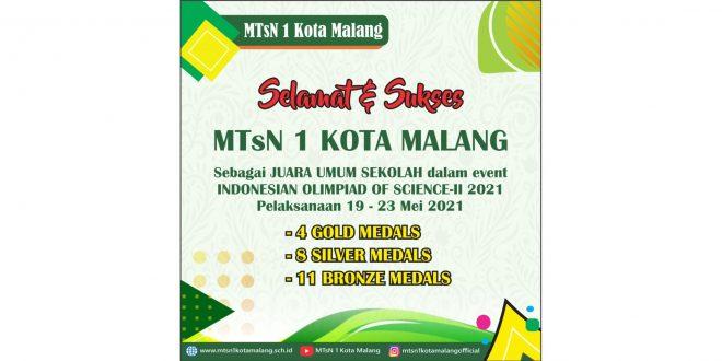 MTsN 1 Kota Malang Sukses Jadi Juara Umum Indonesian Olympiad of Science-II 2021
